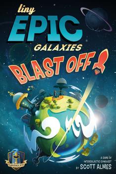 Tiny Epic Galaxies: Blast Off board game
