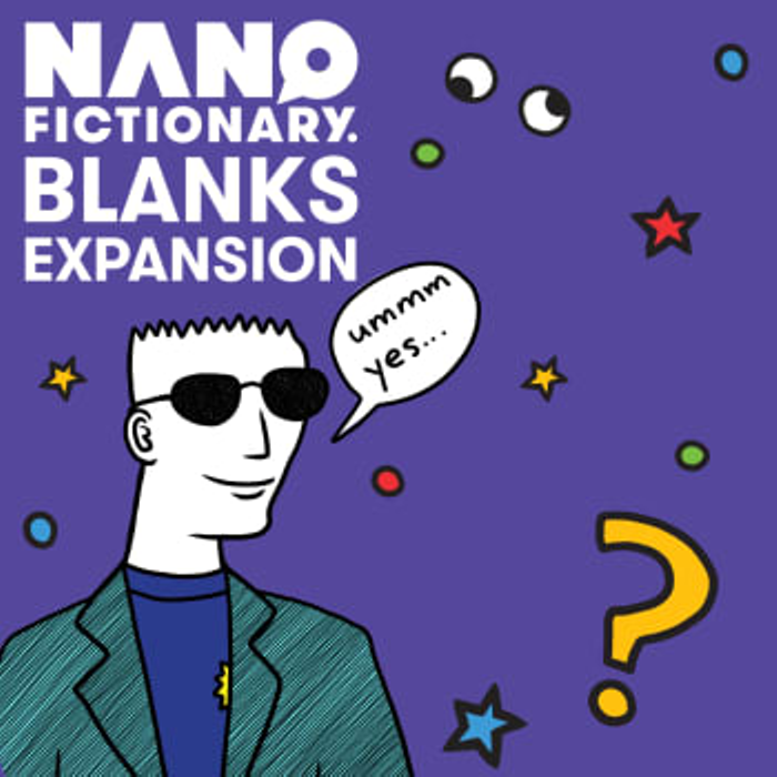 Nanofictionary: Blanks Expansion