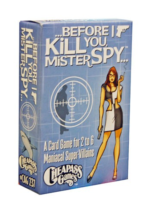 Before I Kill You, Mister Spy