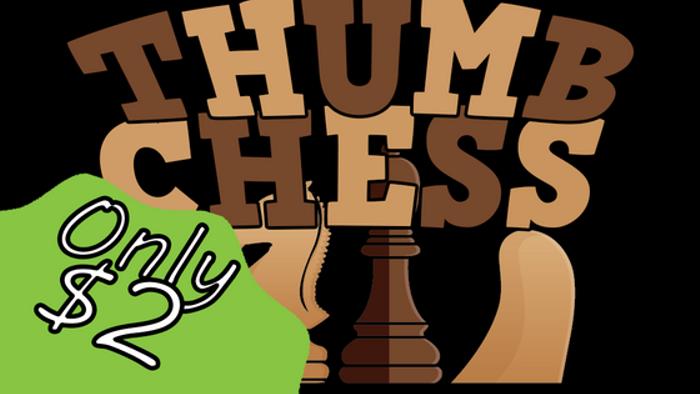 Thumb Chess-A take anywhere & play anywhere game! w/Make 100