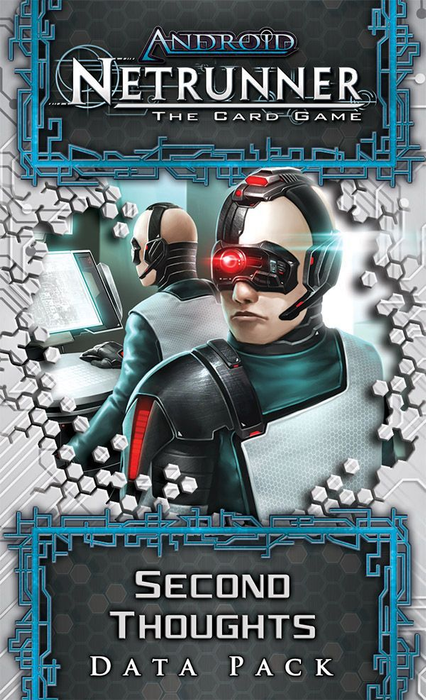 Android: Netrunner – Second Thoughts