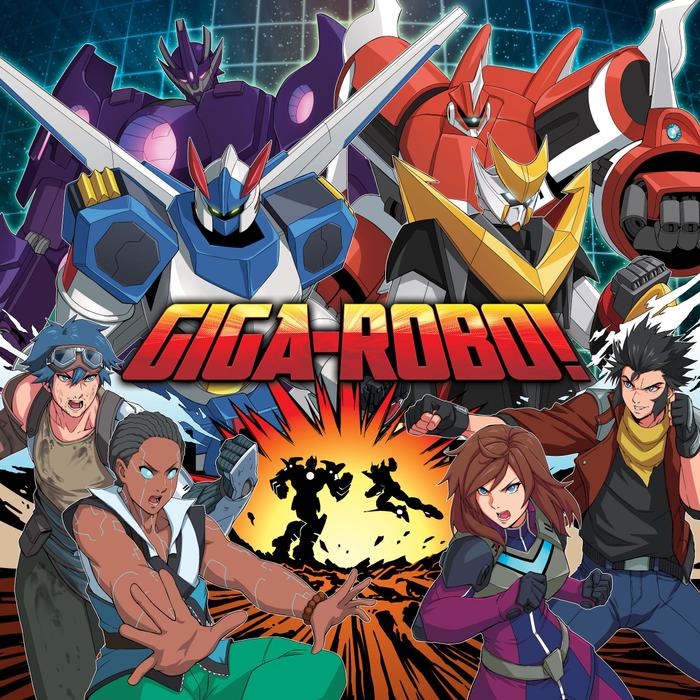 Giga-Robo!