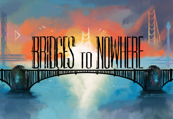 Bridges to Nowhere