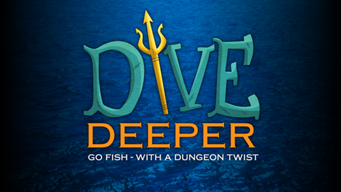 Dive Deeper! Go Fish with a Dungeon twist.