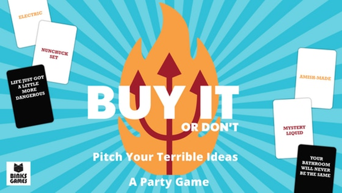 Buy It Or Dont: Pitch Your Terrible Ideas