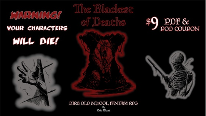 The Blackest of Deaths - A Dire Old School Fantasy RPG