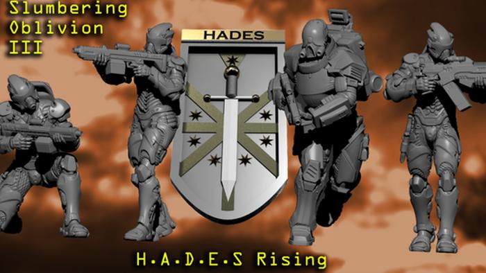 Slumbering Oblivion III - H.A.D.E.S. Rising