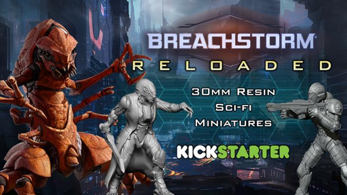 Breachstorm: Reloaded - Resin Sci-fi Miniatures