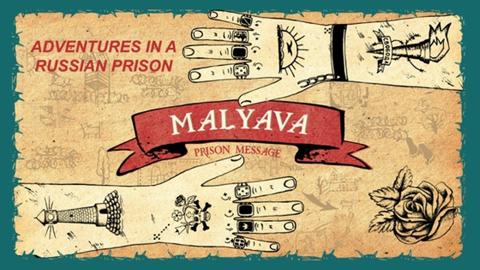 MALYAVA - Adventures in a Russian prison!