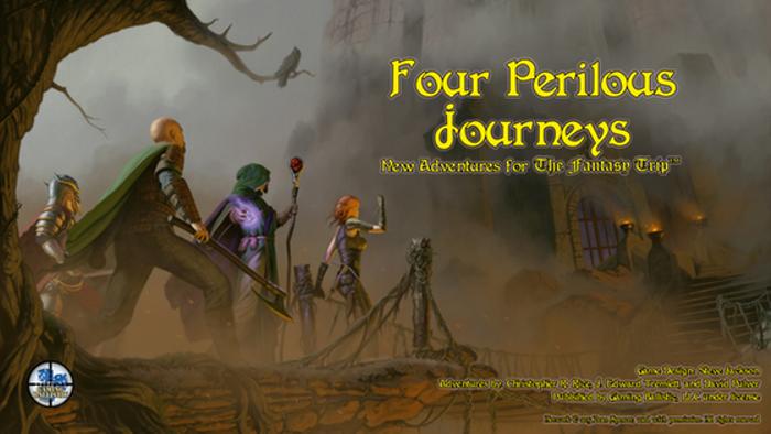 Four Perilous Journeys: New Adventures for The Fantasy Trip
