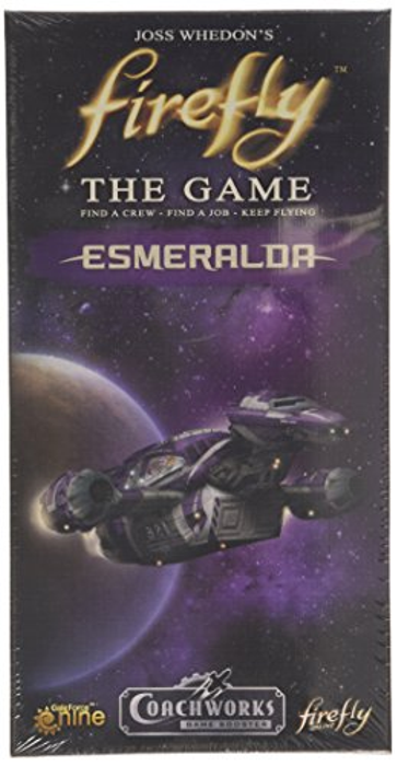 Firefly the Game: Esmeralda Expansion