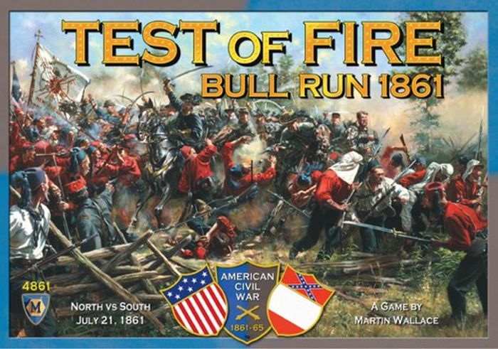 Test Of Fire - First Bull Run 1861