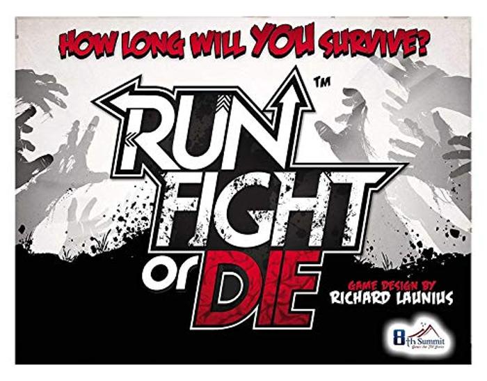 Run, Fight, or Die