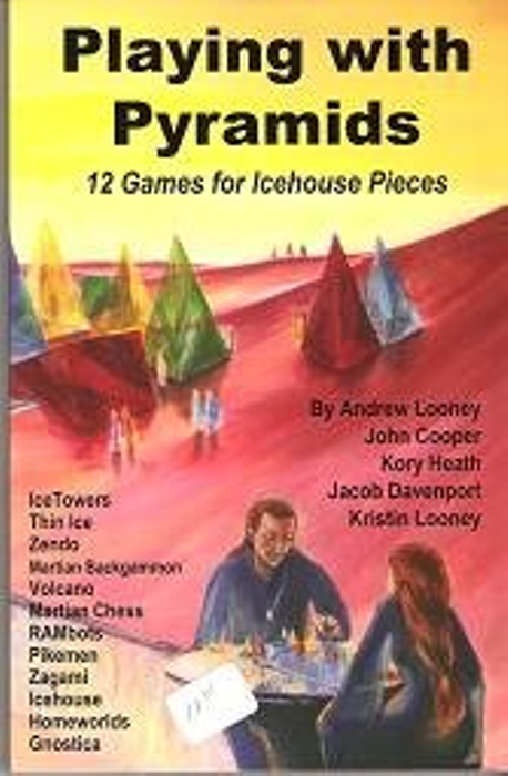 Playing with Pyramids: 12 Games for Icehouse Pieces