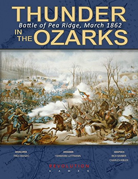REV: Thunder in the Ozarks, the Battle of Pea Ridge, March 1862, Ziplock Format