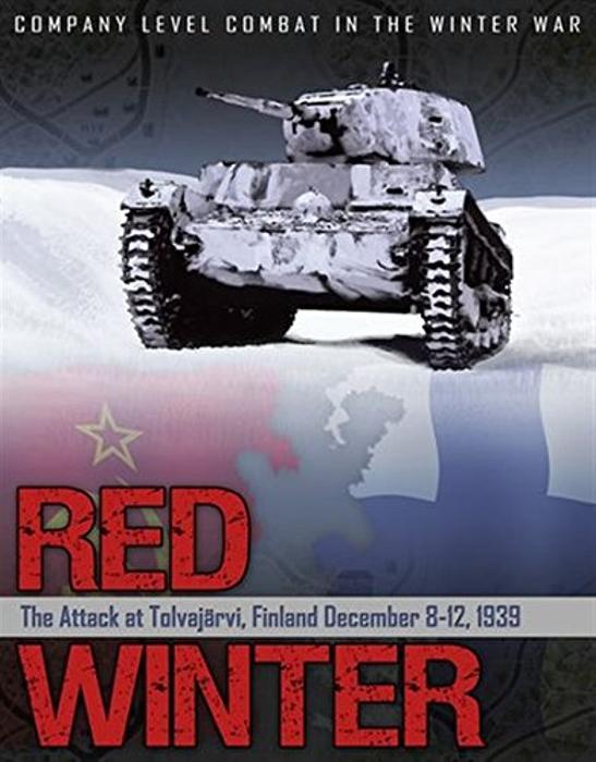 Red Winter: The Soviet Attack at Tolvajarvi, Finland: 8-12 December 1939