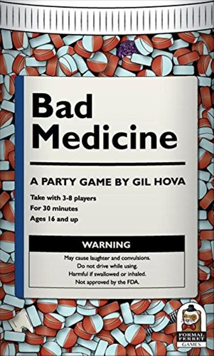 Bad Medicine