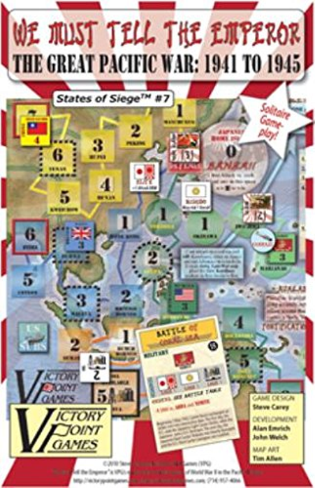 We Must Tell the Emperor The Pacific Theater of WWII: 1941 to 1945 Board Game