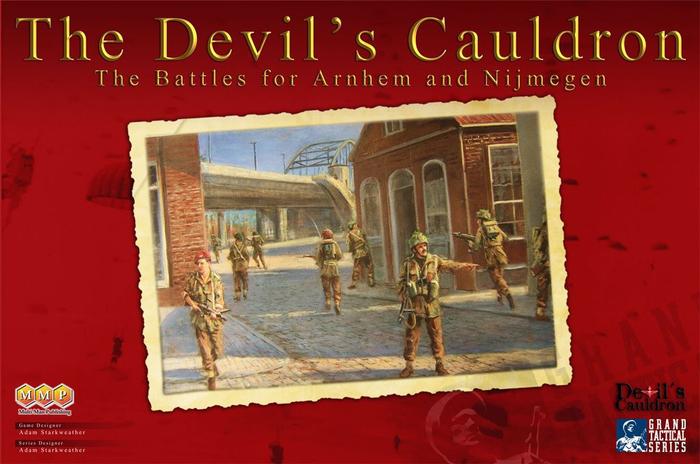 The Devil's Cauldron: The Battles for Arnhem and Nijmegen