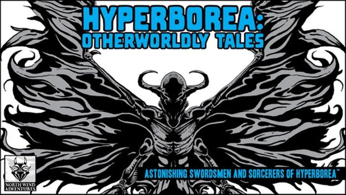 HYPERBOREA: Otherworldly Tales
