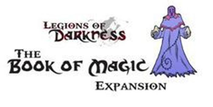 Legions of Darkness: Expansion Kit 1 – Book of Magic
