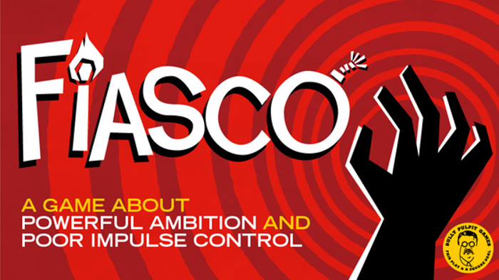 Fiasco: The Cinematic Game of Plans Gone Wrong