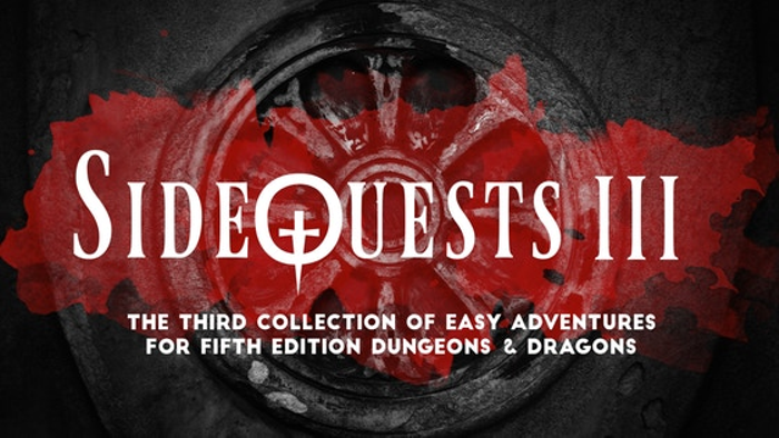 SideQuests 3: More Easy Adventures for 5E Dungeons & Dragons