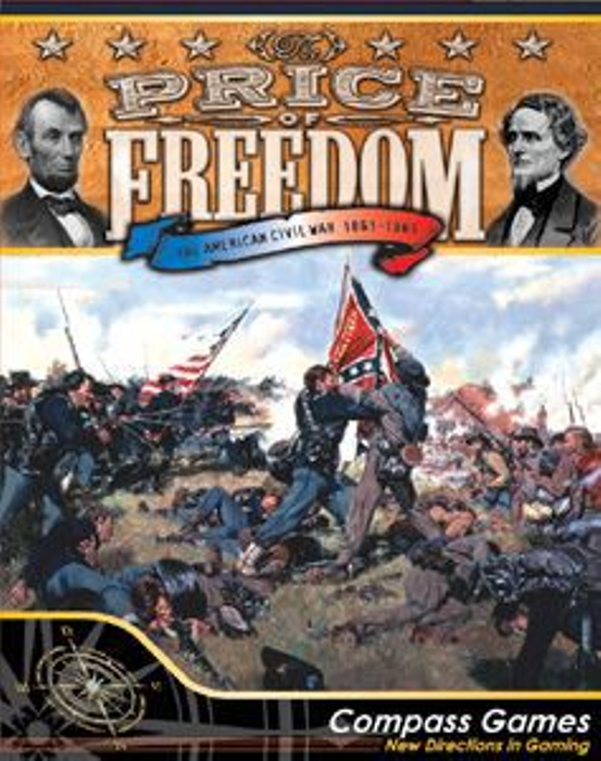 The Price of Freedom: The American Civil War 1861-1865