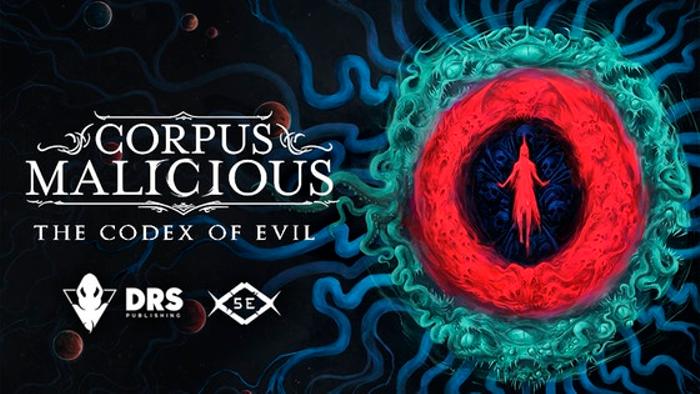 Corpus Malicious - The Codex of Evil for 5E
