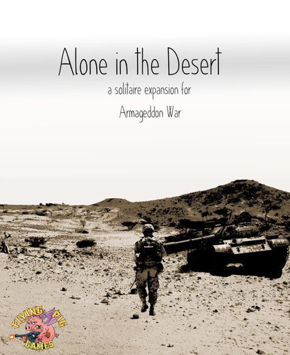 Alone in the Desert: a solitaire expansion for Armageddon War