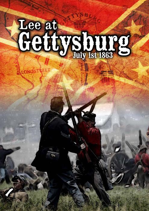 Lee at Gettysburg: July 1st 1863
