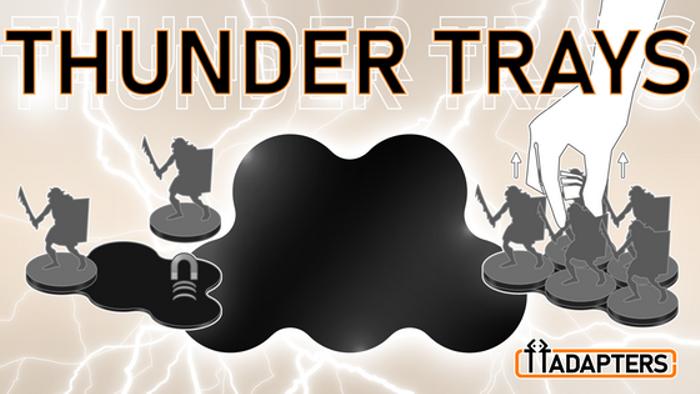 THUNDER TRAYS