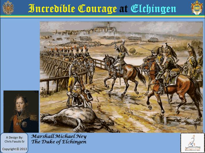 Incredible Courage at Elchingen