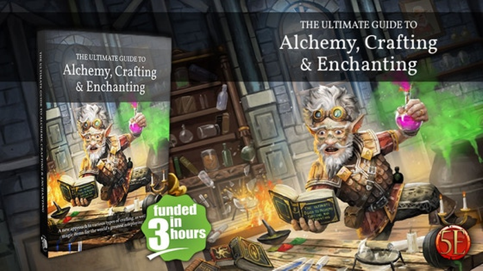 The Ultimate Guide to Alchemy, Crafting & Enchanting for 5E
