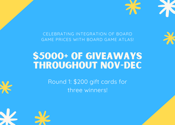 We're giving away more than $5000 worth of board games throughout November and December. Here's Round 1! image